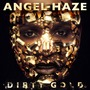 Dirty Gold (Deluxe Edition)