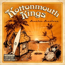 Sunrise Sessions (Best Buy Edition) by Kottonmouth Kings