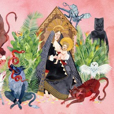 I Love You, Honeybear mp3 Album by Father John Misty