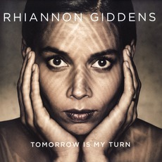 Tomorrow Is My Turn mp3 Album by Rhiannon Giddens