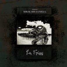 Shrak Ishi Za Migu by Za Frûmi