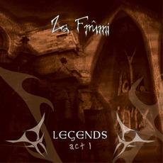 Legends Act 1 by Za Frûmi