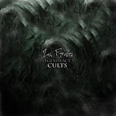 Legends Act 3: Cults by Za Frûmi