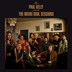 The Merri Soul Sessions mp3 Album by Paul Kelly