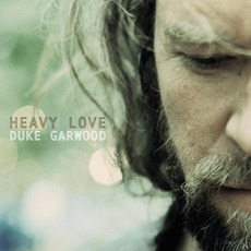 Heavy Love mp3 Album by Duke Garwood