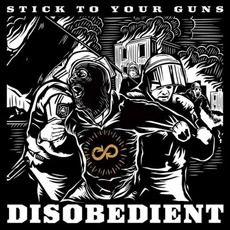 Disobedient (Deluxe Edition) mp3 Album by Stick To Your Guns