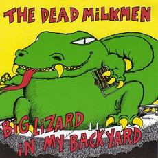 Big Lizard In My Backyard mp3 Album by The Dead Milkmen