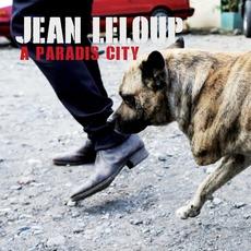 À Paradis City mp3 Album by Jean Leloup