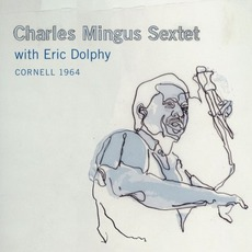 Cornell 1964 mp3 Live by Charles Mingus