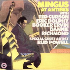 Mingus At Antibes (Remastered) mp3 Live by Charles Mingus