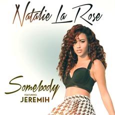 Somebody mp3 Single by Natalie La Rose