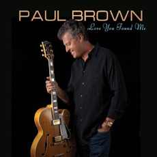 Love You Found Me mp3 Album by Paul Brown