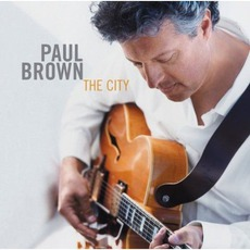 The City mp3 Album by Paul Brown