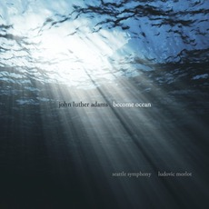 Become Ocean mp3 Album by John Luther Adams