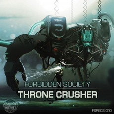 Thronecrusher mp3 Album by Forbidden Society