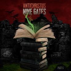 Nine Gates - Part II mp3 Album by Antichristus