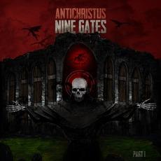 Nine Gates - Part I mp3 Album by Antichristus