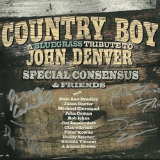 Country Boy: A Bluegrass Tribute To John Denver mp3 Album by Special Consensus