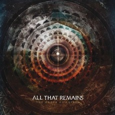 The Order Of Things mp3 Album by All That Remains