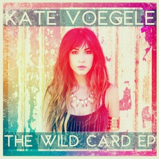 Wild Card mp3 Album by Kate Voegele
