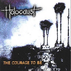 The Courage To Be mp3 Album by Holocaust