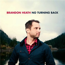 No Turning Back mp3 Album by Brandon Heath