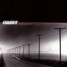Tonedeaf mp3 Album by Orbit