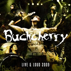 Live And Loud 2009 mp3 Live by Buckcherry