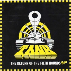 The Return Of The Filth Hounds: Live by Tank (GBR)