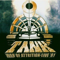 War Of Attrition - Live 1981 (Re-Issue) by Tank (GBR)