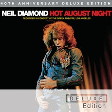 Hot August Night (40th Anniversary Deluxe Edition) mp3 Live by Neil Diamond