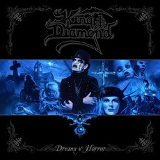 Dreams Of Horror mp3 Artist Compilation by King Diamond