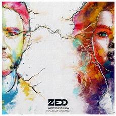 I Want You To Know mp3 Single by Zedd Feat. Selena Gomez