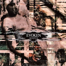 Quietus mp3 Album by Evoken