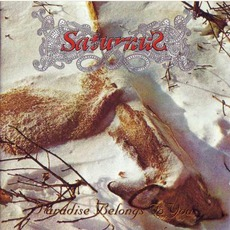Paradise Belongs To You (Remastered) mp3 Album by Saturnus