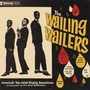 The Wailing Wailers (Remastered)