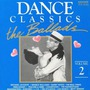Dance Classics: The Ballads, Volume 2