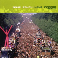 Love Parade: Berlin mp3 Compilation by Various Artists