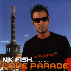 Love Parade: Live In Berlin 2002: Mixed By Nik Fish mp3 Compilation by Various Artists