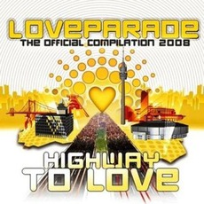 Loveparade: The Official Compilation 2008: Highway To Love