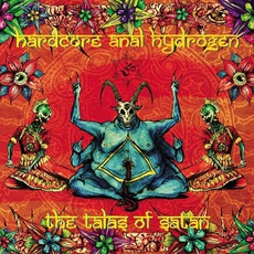 The Talas Of Satan mp3 Album by Hardcore Anal Hydrogen