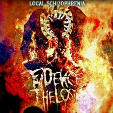 Local Schizophrenia by Evidence The Lost