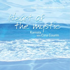 Heart Of The Mystic by Kamala