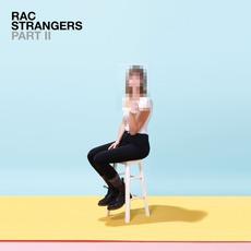 Strangers, Pt. II mp3 Album by Remix Artist Collective