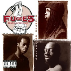 Blunted On Reality mp3 Album by Fugees (Tranzlator Crew)