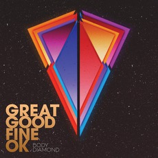 Body Diamond mp3 Album by Great Good Fine OK