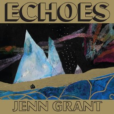 Echoes mp3 Album by Jenn Grant