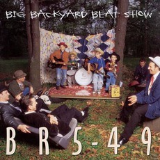 Big Backyard Beat Show mp3 Album by BR5-49