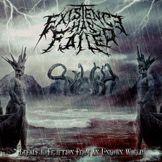 Dreadful Eruption From An Unknown World mp3 Album by Existence Has Failed