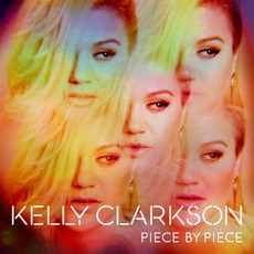 Piece By Piece (Deluxe Edition) mp3 Album by Kelly Clarkson